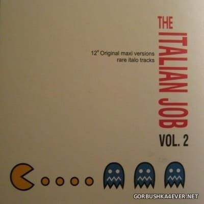 The Italian Job vol 2 [2007] 12'' Original Maxi Versions Rare Italo Tracks