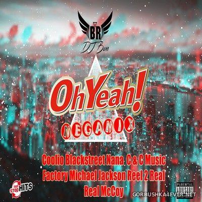 DJ Ridha Boss - Oh Yeah! Megamix [2018]