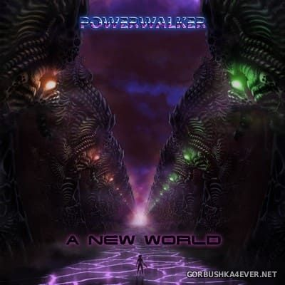 The Powerwalker - A New World [2017]