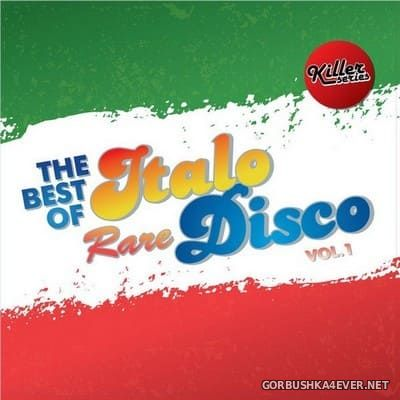 The Best Of Rare Italo Disco vol 1 [2017]