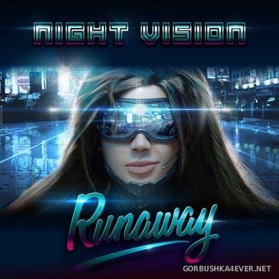 Night Vision - Runaway [2017]