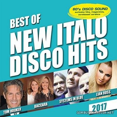 Best Of New Italo Disco Hits [2017]