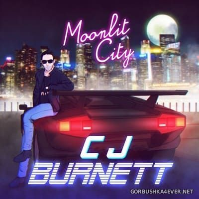 CJ Burnett - Moonlit City [2017]
