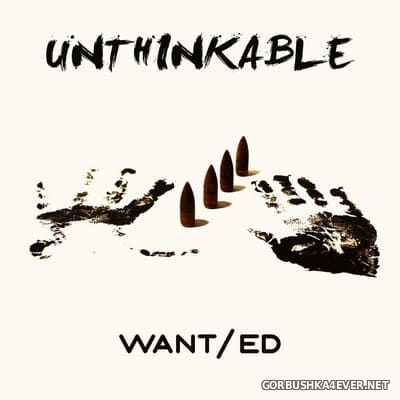 WANTed - Unthinkable [2018]