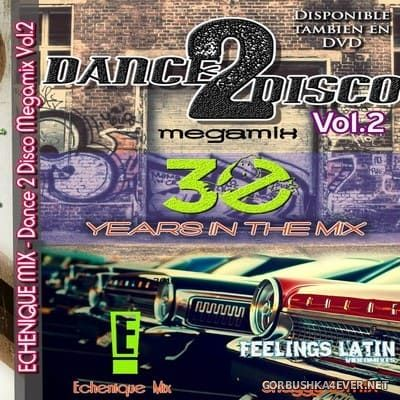 DJ Echenique - Dance 2 Disco Mix 2 [2017]
