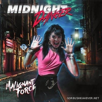 Midnight Danger - Malignant Force [2018]