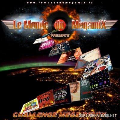 MDM Challenge Mega-Remix [2017]