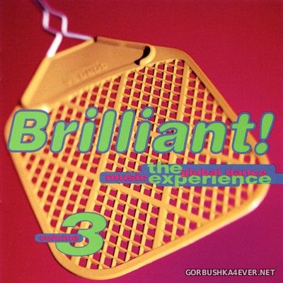 Brilliant! The Global Dance Music Experience vol 3 [1994]