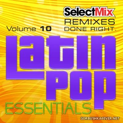 [Select Mix] Latin Pop Essentials vol 10 [2018]