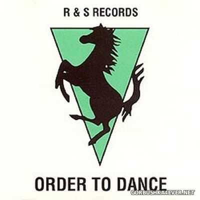 [R & S Records] Order To Dance 1 [1991]