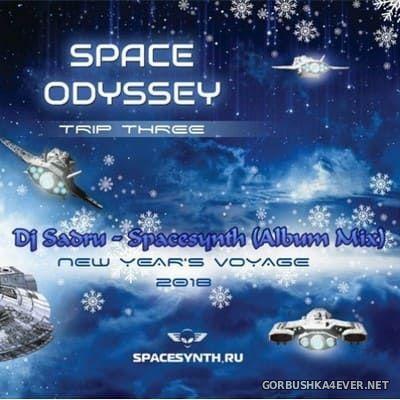 Space Odyssey - New Year Voyage [2018] by DJ Sadru