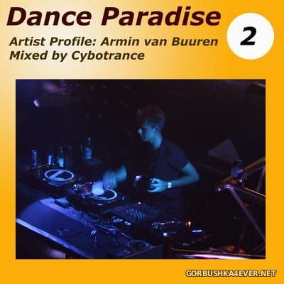 Dance Paradise vol 2 ''Armin van Buuren'' [2001] / 2xCD / Mixed by Cybotrance