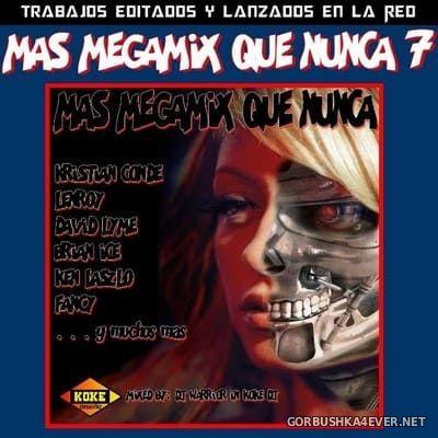 Mas Megamix Que Nunca 7 [2018] By DJ Warrior