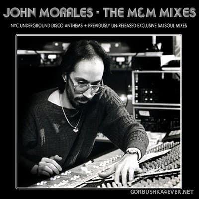 John Morales presents The M+M Mixes vol 1 [2009]