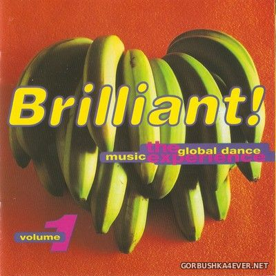 Brilliant! The Global Dance Music Experience vol 1 [1994]
