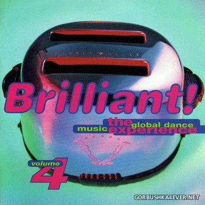 Brilliant! The Global Dance Music Experience vol 4 [1994]