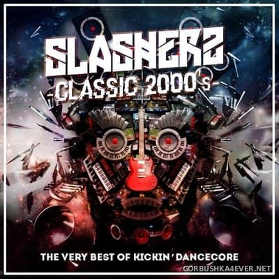Classic 2000s [2018] Mixed by Slasherz
