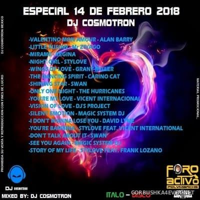 DJ Cosmotron - 14 Febrero Especial Mix 2018