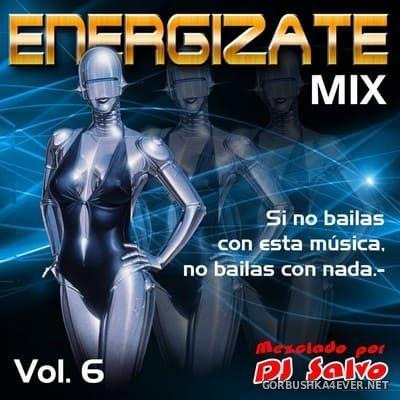 DJ Salvo - Energizate Mix vol 6 [2018]