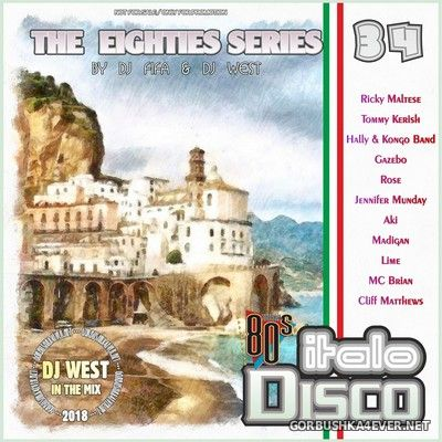 [The Eighties Series] ItaloDisco Mix vol 34 [2018] by DJ West