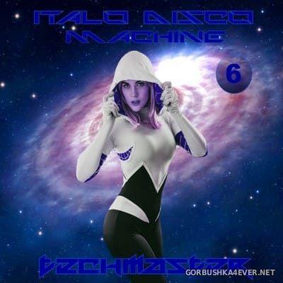 DJ TechMaster - Italo Disco Machine vol 6 [2018]