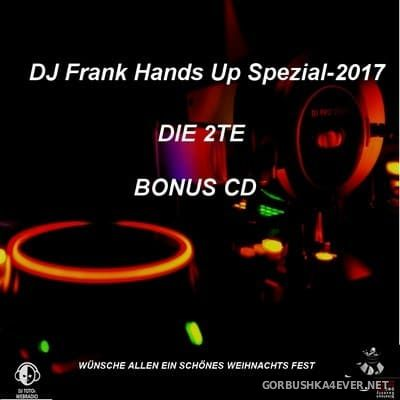 DJ Frank - Special Hands Up Mix 2017.2