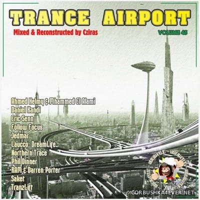 Trance Airport vol 45 [2018] Novelties February