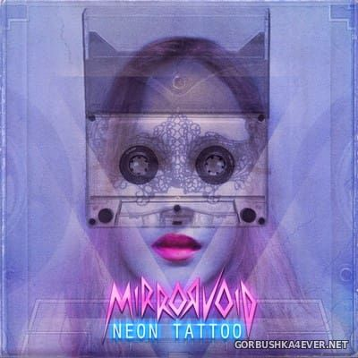 Mirrorvoid - Neon Tattoo [2018]