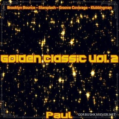Golden Classic Mix 2 [2018] Mixed By Paul