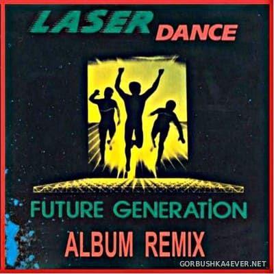 DJ SpaceMouse - Laserdance ''Future Generation'' Album Remix [2018]