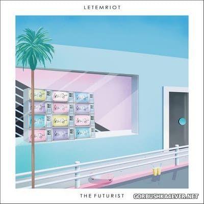Let Em Riot - The Futurist [2018]