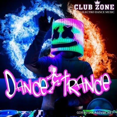 Dance Trance [2018] Mixed by Club Zone