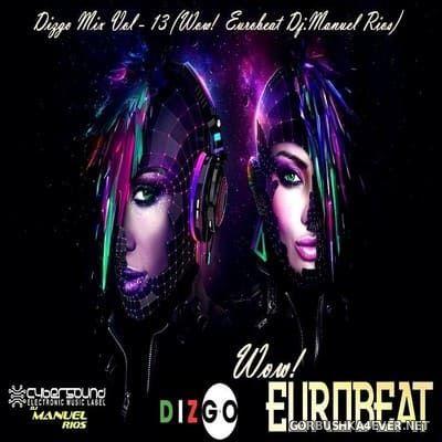 DJ Manuel Rios - Dizgo Eurobeat Mix [2018]
