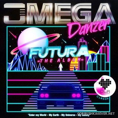 OMEGA Danzer - Futura (The Album) [2018]