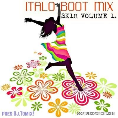 DJ Tomix - Italo Boot Mix 2k18.01
