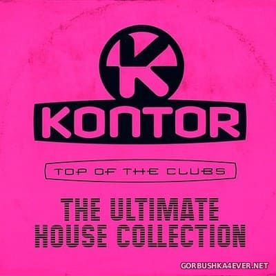 [Kontor] Top Of The Clubs - The Ultimate House Collection [2018] / 3xCD