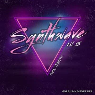 Synthwave vol 5 (Retro Dreams) [2018]