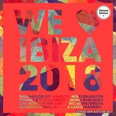 We Love Ibiza 2018 (Deluxe Version) [2018]