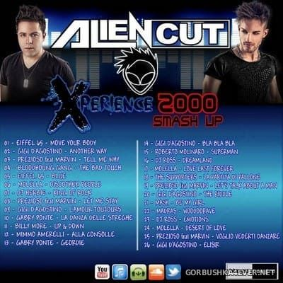 AlienXperience 2000 Smash Up [2015] Mixed By Alien Cut