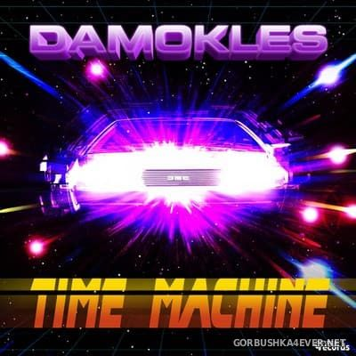 Damokles - Time Machine [2017]