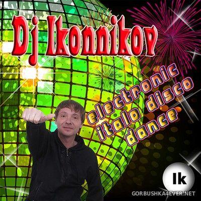 DJ Ikonnikov - E.x.c Version vol 41 [2018]