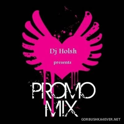 DJ Holsh - Promo Mix Reloaded 2k18