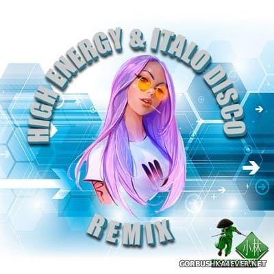 Kobayashi DJ - High Energy & Italo-Disco Remix In The Mix 2018