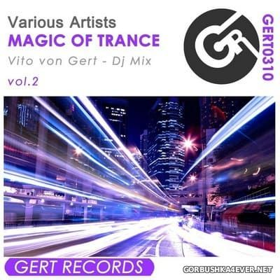 Magic Of Trance vol 2 [2017] Mixed by Vito Von Gert