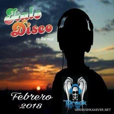 DJ Drack - Italo Disco Febrero Mix 2018