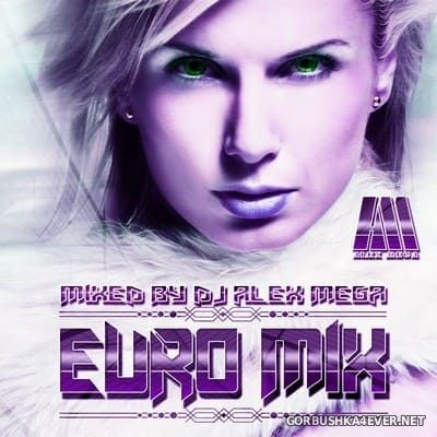 DJ Alex Mega - Euro Mix 2018