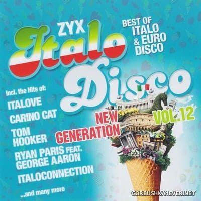ZYX Italo Disco - New Generation vol 12 [2018] / 2xCD