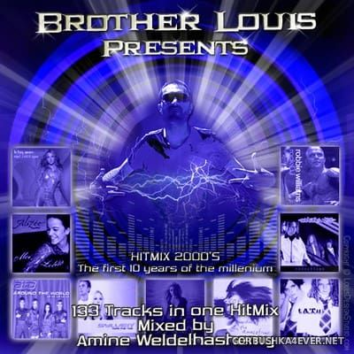 DJ Amine Weldelhashemy - Brother Louis Hit Mix 2000s [2016]