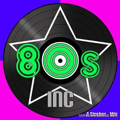 80's Inc [2018] by Strebor