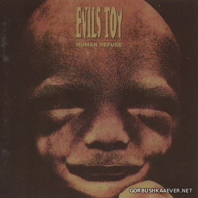 Evils Toy - Human Refuse [1993]